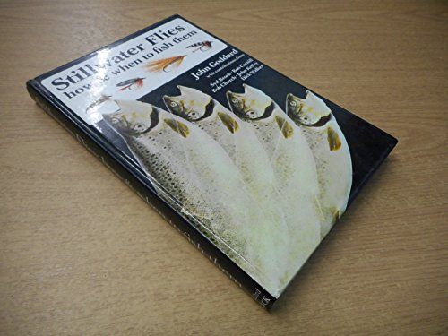 Download Still-water Flies: How and When to Fish Them (Fishing) 0713655356