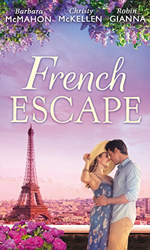 French Escape: From Daredevil to Devoted Daddy / One Week with the French Tycoon / It Happened in Paris... (A Valentine to Remember, Book 2) (English Edition)
