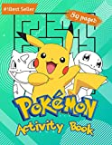 Pokemon Activity Book: For Kids Amazing Educational Jumbo Workbook for All Little Pokemon Go Fans. Puzzles Coloring Pages Mazes Sudoku Word Search and ... Levels Children All Ages Great Gift