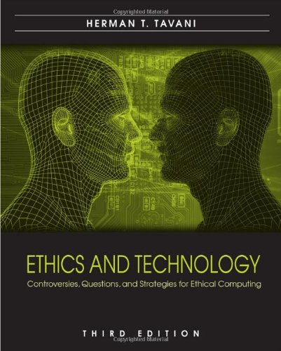 Ethics and Technology: Controversies, Questions, and...