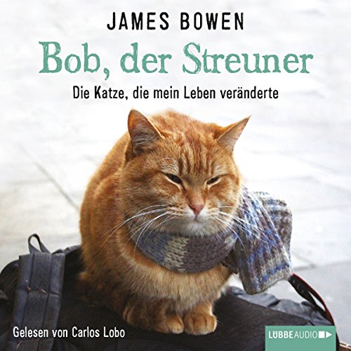 Bob, der Streuner audiobook cover art