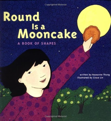 Round is a Mooncake: A Book of Shapes by Roseanne Thong (2000-07-03)