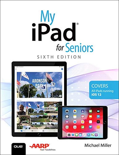 Miller, M: My iPad for Seniors