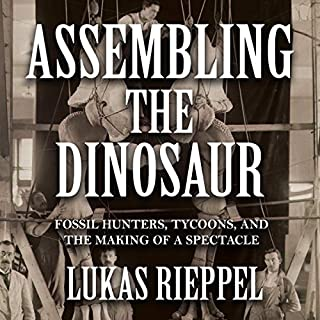 Assembling the Dinosaur audiobook cover art