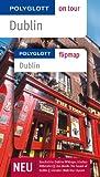 POLYGLOTT on tour Reiseführer Dublin: Polyglott on tour mit Flipmap