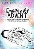 Encounter ADVENT: A 25-Day Interactive Guide to Celebrate the Christmas Arrival of Jesus