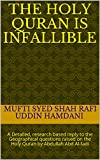 The Holy Quran is Infallible: A Detailed, research based reply to the Geographical questions raised on the Holy Quran by Abdullah Abd Al-fadi (English Edition)