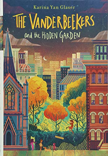 The Vanderbeekers and the Hidden Garden, Volume 2