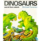 By Michael Foreman - Dinosaurs and All That Rubbish (Puffin Books) (New Ed)