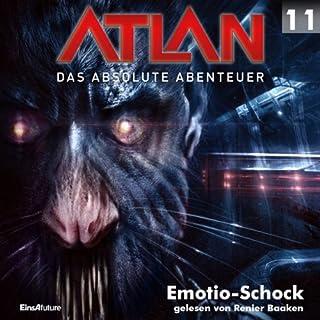Emotio-Schock (Atlan - Das absolute Abenteuer 11) Titelbild
