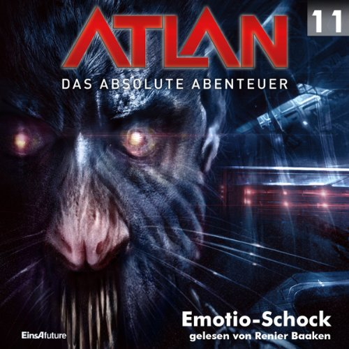 Emotio-Schock (Atlan - Das absolute Abenteuer 11) audiobook cover art