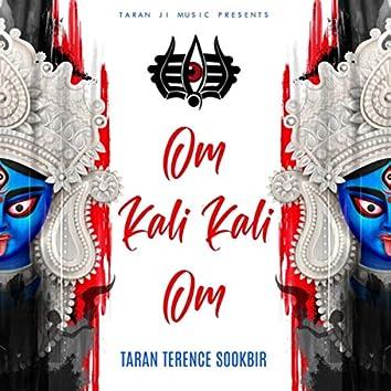 Om Kali Kali Om