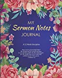 MY SERMON NOTES JOURNAL: A 52 Week Discipline:  Have Not I Commanded Thee?  Be Strong and Of a Good Courage