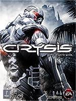 Crysis - Prima Official Game Guide de David Hodgson