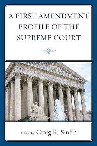 A First Amendment Profile of the Supreme Court (English Edition)
