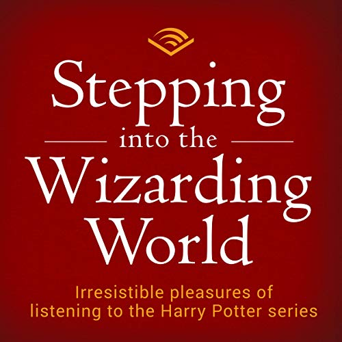 Stepping into the Wizarding World audiobook cover art