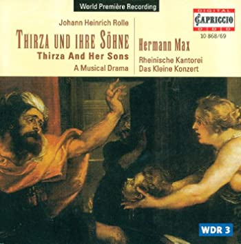 Rolle, J.H.: Thirza and Her Sons [Opera]