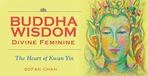 Buddha Wisdom Cards: Divine Feminine: The Heart of Kwan Yin (Inspiration Cards)