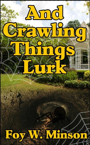 And Crawling Things Lurk by [Foy W. Minson]