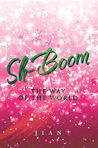 Sh-Boom: The Way of the World (English Edition)