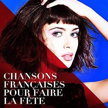 Chansons françaises pour faire la fête