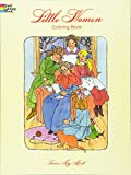Little Women Coloring Book (Dover Classic Stories Coloring Book)