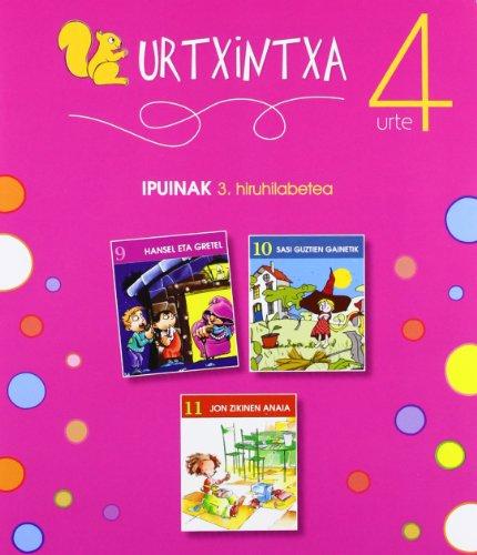 Urtxintxa 4 urte - 3. hiruhilabeteko ipuinak (9-11)