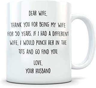 50th Anniversary Gift for Women - Funny 50 Year Wedding Anniversary for Her - Best Marriage Coffee Mug I Love You for Couples Celebrating Their Relationship