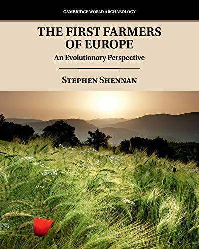 The First Farmers of Europe: An Evolutionary Perspective (Ca