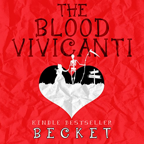The Blood Vivicanti: A Novel of New Blood Drinkers audiobook cover art