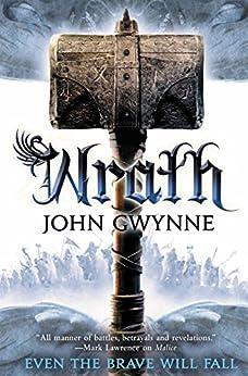 Wrath (The Faithful and the Fallen Book 4) by [John Gwynne]