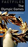 Oxford Bookworms Library Factfiles: Level 2: The Olympic Games