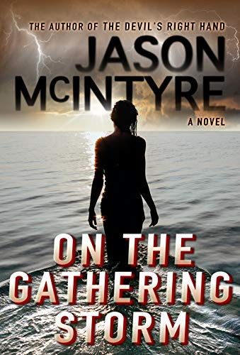 Book: On The Gathering Storm by Jason McIntyre