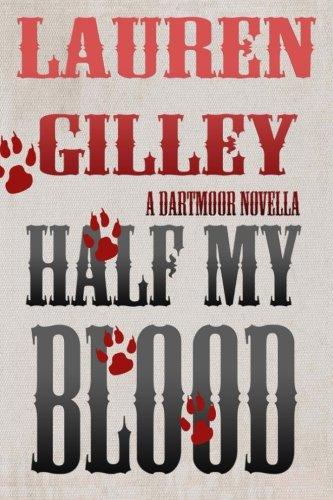 Ebook Free Half My Blood A Dartmoor Novella Volume By Lauren - Minecraft hauser pdf