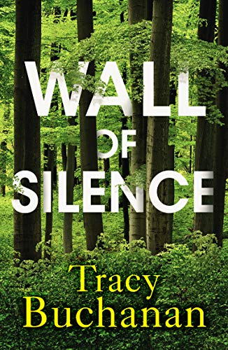 Wall of Silence by [Tracy Buchanan]