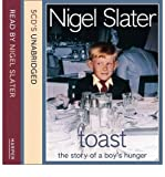 Toast: Complete & Unabridged: The Story of a Boy's Hunger (CD-Audio) - Common