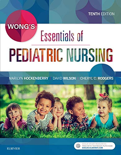 Compare Textbook Prices for Wong's Essentials of Pediatric Nursing 10 Edition ISBN 9780323353168 by Hockenberry PhD  RN-CS  PNP  FAAN, Marilyn J.,Rodgers PhD  RN  CPNP  CPON, Cheryl C,Wilson MS  RN  C(INC), David