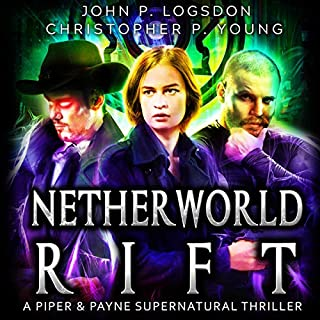 Netherworld Rift: A Piper & Payne Supernatural Thriller cover art