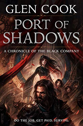 Port of Shadows: A Chronicle of the Black Company: 3