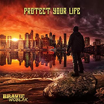 Protect Your Life