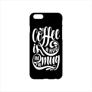 Fmstyles - iPhone 6 Mobile Case - Coffee is hug in a mug