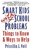 Smart Kids with School Problems: Things to Know and Ways to Help