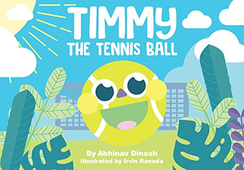 Timmy the Tennis Ball (English Edition)