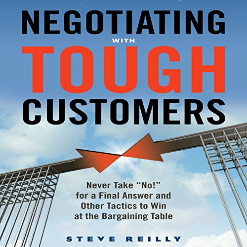 Negotiating with Tough Customers audiobook cover art
