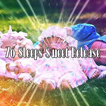 76 Sleeps Sweet Release