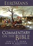 Eerdmans Commentary on the Bible - James D. G. Dunn