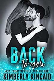 Back To You: A Bad Boy Workplace Romance (Remington Medical Book 1)