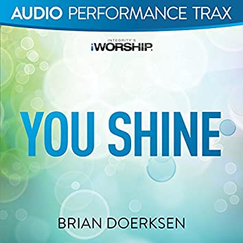 You Shine [Audio Performance Trax]