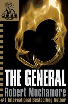 The General: Book 10 (CHERUB Series) by [Robert Muchamore]