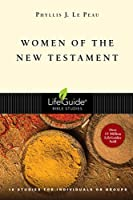 Women of the New Testament: 10 Studies for Individuals or Groups (Lifeguide Bible Studies)